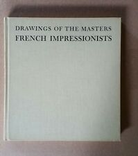 Drawings of the Masters: French Impressionists. 1962