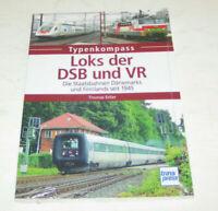 Loks der Staatsbahnen Dänemarks DSB und Finnlands VR seit 1945 - Typenkompass