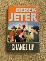 DEREK JETER ✎SIGNED✎ Change Up Book 2016 1st Ed/1st Print PSADNA AH00383 HOF