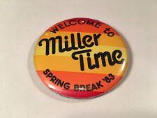 Vintage 80's Miller Beer Advertising Promo Pin Button Pinback Spring Break 1983