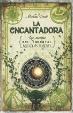 LA ENCANTADORA 6: LOS SECRETOS DEL INMORTAL NICOLAS FLAMEL, POR: MICHAEL SCOTT