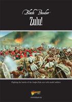 ZULU! - WARLORD GAMES - BLACK POWDER SUPPLEMENT - ANGLO-ZULU WARGAME RULES