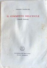 CESARE ANGELINI IL COMMENTO DELL'ESULE: NOTERELLE DANTESCHE SCHEIWILLER 1967