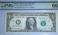 2014 PMG COIN & CURRENCY SET $1 2013 FEDERAL RESERVE NOTE 66 GEM UNCIRCULATED