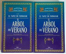 El Arbol del Verano. El Tapiz de Fionavar. Fantasia. Vol I y II. Libro
