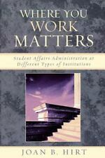 Where You Work Matters: Student Affairs Administration at Different Types of Ins