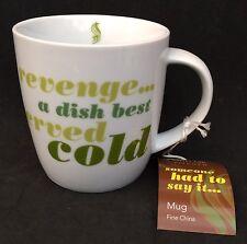 Come Dine With Me Novelty Mug - Revenge a Dish Best Served Cold