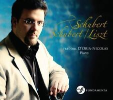 Franz Schubert - Franz Liszt Frédéric D'Oria-Nicolas, piano, New Music