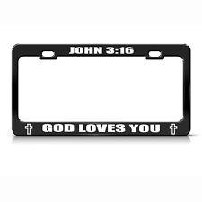John 3:16 God Loves You Black Metal License Plate Frame Tag Holder