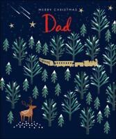 Dad Emma Grant Christmas Greeting Card Beautiful Xmas Cards
