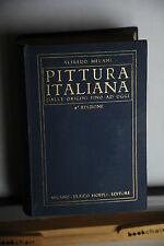 1923 -  MANUALE HOEPLI - PITTURA ITALIANA DALLE ORIGINI FINO AD OGGI