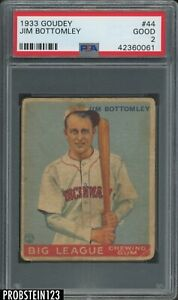 "1933 Goudey #44 Jim Bottomley Cincinnati Reds HOF PSA 2 Good "" LOOKS NICER """