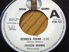 "JACKSON BROWNE - REDNECK FRIEND  7"" VINYL PROMO"