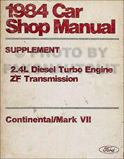 1984 Lincoln 2.4L Diesel Shop Manual Continental and Mark VII BMW 524td Engine