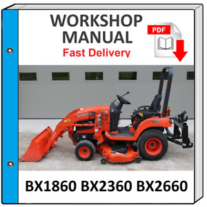 KUBOTA BX1860 BX2360 BX2660 SERVICE REPAIR WORKSHOP MANUAL