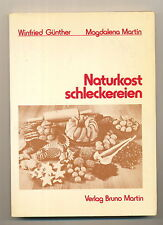 Naturkost Schleckereien Winfried Günther / Magdalena Martin