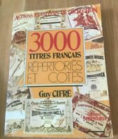 3000 Titres Francais: Repertories Et Cotes by Guy Cifre - Printed 1985