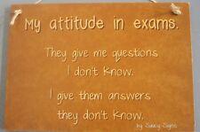 Exams Attitude Teacher Student College Kids School Books Wooden HSC VCE Sign
