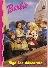 1999 - Barbie childrens Book - High Sea Adventure !
