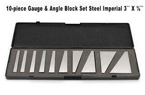 10 piece Gauge & Angle Block Set Steel Imperial 3`` X ¼``