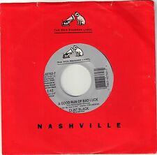 BLACK, Clint  (A Good Run Of Bad Luck)  RCA 62762-7