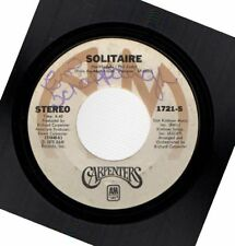 CARPENTERS SOLITAIRE/LOVE ME FOR WHAT I AM USED 45RPM VINYL