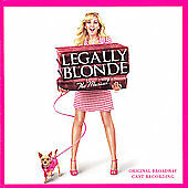 Legally Blonde [2007 Original Broadway Cast]