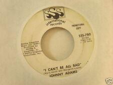 Johnny Adams SSS International 780 I Can't Be All Bad