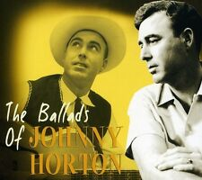 Johnny Horton - Ballads of Johnny Horton [New CD]