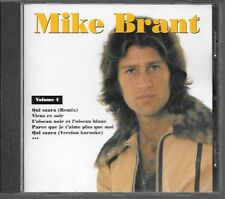 CD COMPIL 12 TITRES--MIKE BRANT--VOLUME 4 - QUI SAURA/VIENS CE SOIR--NEUF