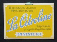 Ancien carton publicitaire Limonade LA CITROLINE boisson jaune hygiénique Brive