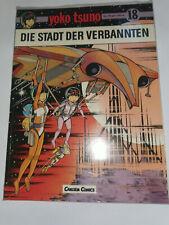 Yoko Tsuno tome 18 -- La ville des damnés Willard Verlag