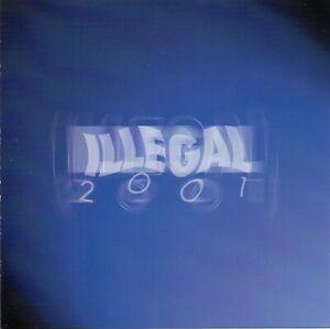 ILLEGAL 2001 - Nie wieder Alkohol  CD