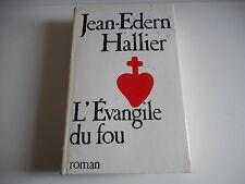 L'EVANGILE DU FOU - JEAN-EDERN HALLIER - ROMAN