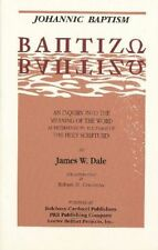 Johannic Baptism: An Inquiry into the Meaning of the Word as Determined by the