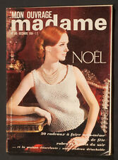 'MON OUVRAGE' FRENCH VINTAGE MAGAZINE PATTERN CHRISTMAS ISSUE DECEMBER 1964