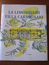 """AA.VV. """" LA LIMONAIA DI VILLA CARMIGNANI """" CASSA NAZIONALE DI PREVIDENZA... 2007"""