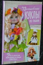 Magic dolls made of fabric. Fairies, angels, guardians of happiness. Craft Book
