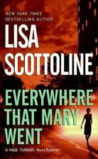 Everywhere That Mary Went, Lisa Scottoline,0061042935, Book, Good