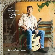NEW - How About Now by Loggins, Kenny