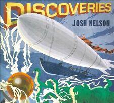 JOSH NELSON Discoveries [Digipak] (Piano) (CD, Sep-2011, Steel Bird Music)