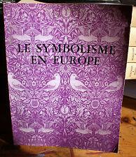 SYMBOLISME/EN EUROPE/CATALOGUE D'EXPO/GRAND PALAIS/1976/BONNE DOC