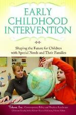 Early Childhood Intervention: Shaping the Future for Children with Special Needs