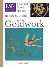 Goldwork: Essential Stitch Guides - Royal School of Needlework Book