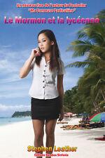 Le Mormon et la lycéenne Stephen Leather Thailand  Pattaya Bangkok Buch Livre