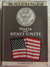 Schlesinger Arthur Meier: STORIA DEGLI STATI UNITI. NASCITA DELL'AMERICA MODE...
