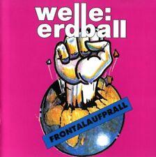 WELLE ERDBALL Frontalaufprall CD 1994