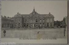 """CPA """" SAINTE MENEHOULD - Hôtel de Ville"""