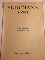 Robert Schumann : Songs First Volume - High Voice and Piano