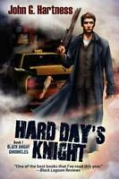 Hard Day's Knight: The Black Knight Chronicles (Volume 1) - VERY GOOD